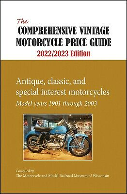 The Comprehensive Vintage Motorcycle Price Guide 2020-2021--17th Annual Edition