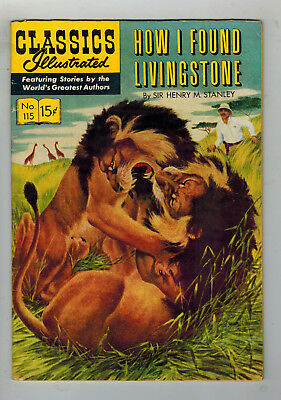 CLASSICS ILLUSTRATED No. 115 How I Found Livingstone - 15c - HRN 116 first ed