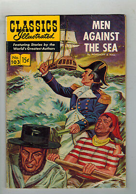 CLASSICS ILLUSTRATED No. 103 Men Against the Sea - 15c - HRN 104 - first ed