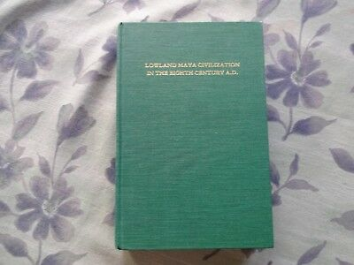 Lowland Maya Civilization in the Eight 8th Century A.D. 1993 Hardcover Dumbarton