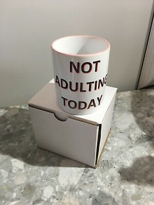 personalised mug not adulting today ,quirky. Colour rim & handle