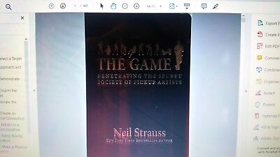 The Game : Penetrating the Secret Society of Pickup Artists by Neil Strauss