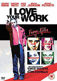 I Love Your Work (DVD) (NEW AND SEALED) (REGION 2) (FREE POST)