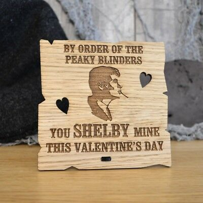 By Order Of The Peaky Blinders You Shelby Mine This Valentines Day Plaque Gift