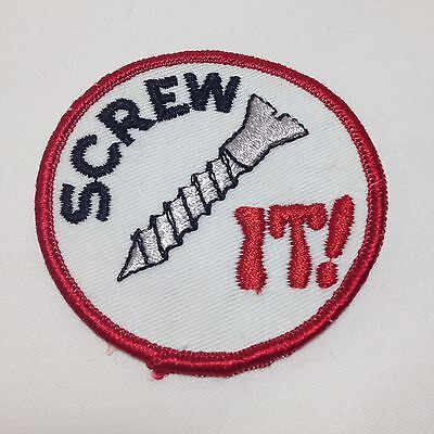 Vtg Screw It Sew On Patch Embroidered Biker