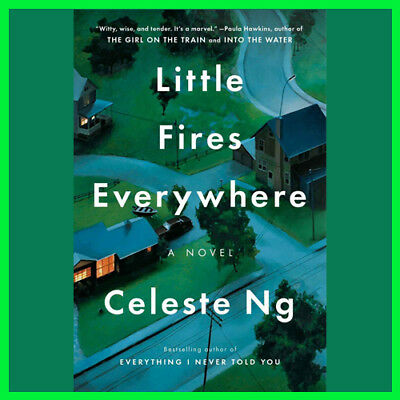 Little Fires Everywhere by Celeste Ng (E-book) {PDF} ⚡Fast Delivery(10s)⚡
