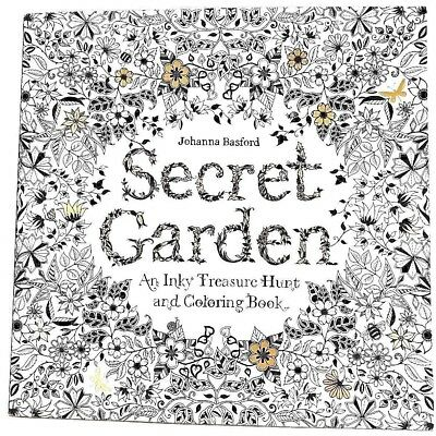 Secret Garden: An Inky Treasure Hunt and Coloring Book by Johanna Basford Pbk