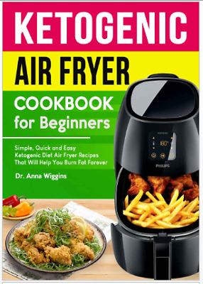 Ketogenic Air Fryer Cookbook for Beginners - Eb00k PDF - FAST Delivery