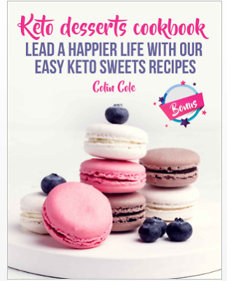 Keto Desserts Cookbook - Lead a Happier Life With Our - Eb00k PDF- FAST Delivery