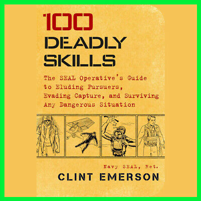 100 Deadly Skills by Clint Emerson (E_book) {PDF} ⚡Fast Delivery(10s)⚡