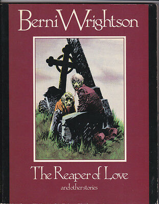 Berni Wrightson - The Reaper of Love and other stories graphic novel