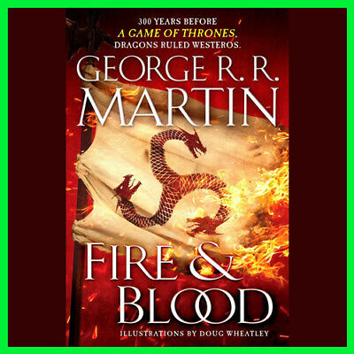 Fire & Blood by George R. R. Martin (E_book) {PDF} ⚡Fast Delivery(10s)⚡<