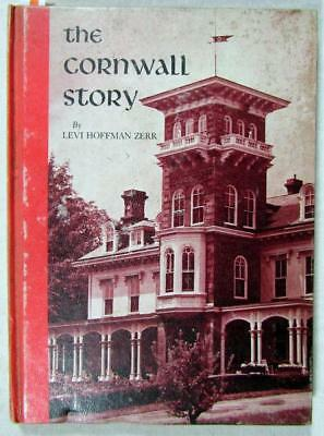 "1968 Rev Dr LEVI HOFFMAN ZERR – SIGNED – ""The Cornwall (Manor) Story"" – HC, 1st"