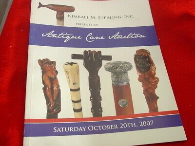 Kimball Sterling 10/20/2007 Walking Cane Collection auction Catalog