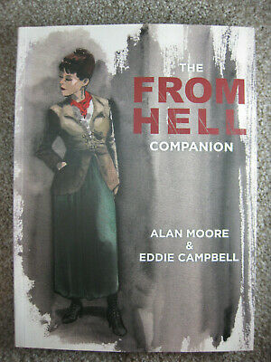 The From Hell Companion – Alan Moore and Eddie Campbell