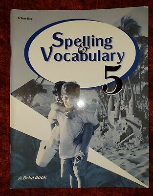 ABEKA 5TH GRADE Spelling Vocabulary Poetry 5 Parent Teacher Test Answer Key Beka
