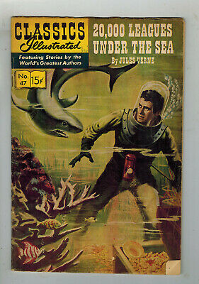 CLASSICS ILLUSTRATED COMIC No. 47 20,000 Leagues Under the Sea - 15c  HRN 167
