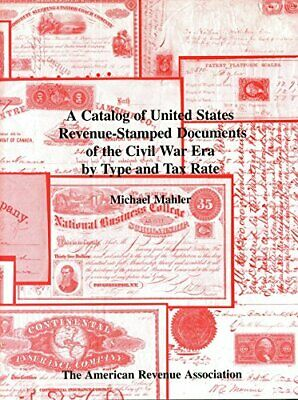 A catalog of United States revenue-stamped documents of the Civil War era by typ