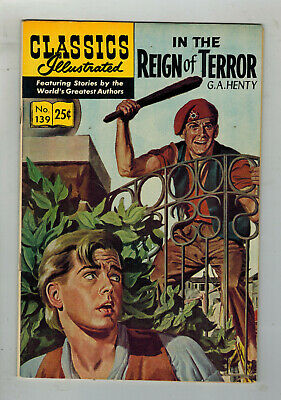 CLASSICS ILLUSTRATED COMIC No. 139 In The Reign of Terror - 25c  HRN 166
