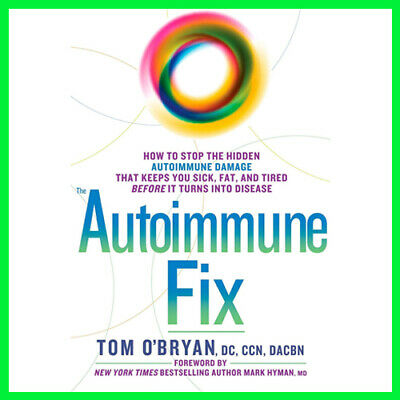 The Autoimmune Fix by Tom O'Bryan (E-book) {PDF} ⚡Fast Delivery(10s)⚡