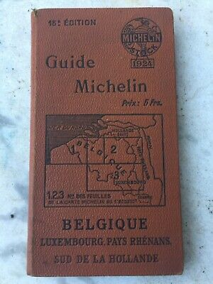 Guide Michelin 1924  Belgique pays rhénans sud de la hollande