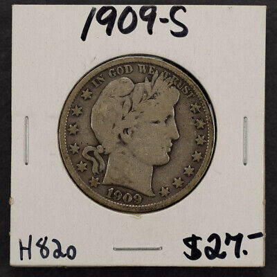 1909-S 50c SILVER BARBER HALF DOLLAR LOT#H820