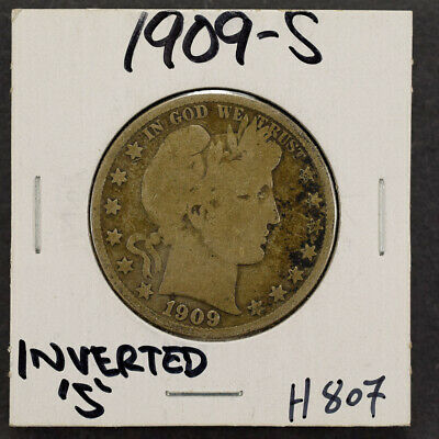 "1909-S 50c SILVER BARBER HALF DOLLAR - INVERTED ""S"" - LOT#H807"
