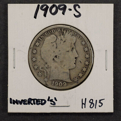 "1909-S 50c SILVER BARBER HALF DOLLAR - INVERTED ""S"" - LOT#H815"