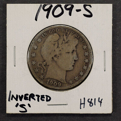 "1909-S 50c SILVER BARBER HALF DOLLAR - INVERTED ""S"" - LOT#H814"