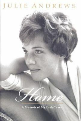 JULIE ANDREWS - HOME: A Memoir of My Early Years HC 1st Ed 1st Printing **SIGNED