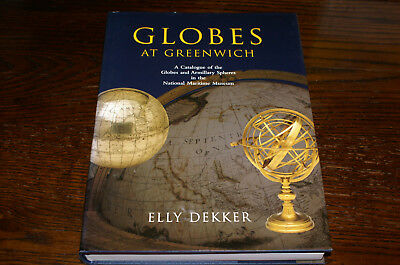 Globes At Greenwich A Catalogue Of The Globes...in The National Maritime Museum