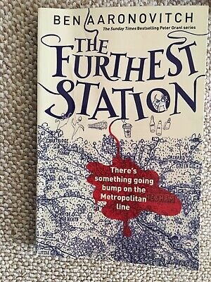 The Furthest Station: A PC Grant Novella by Ben Aaronovitch