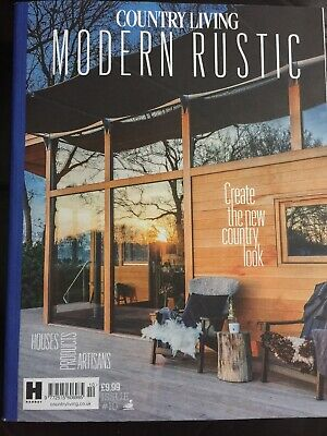 country living Modern Rustic issue 10 (brand new magazine)