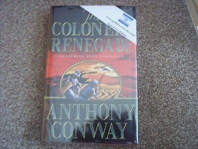 Anthony Conway - The Colonels Renegade - 1St Edition Hardback Signed - Wrapped
