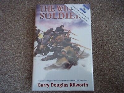 Garry D Kilworth - The Winter Soldiers - 1St Edition Hardback Signed - Wrapped