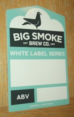 Big Smoke Brewing Company: White Label Series  PUMP CLIP FRONT: MINT UNUSED