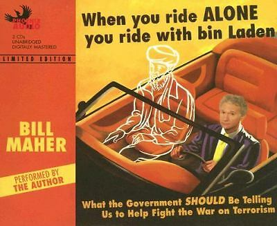 BILL MAHER (CD, 2002) When You Ride Alone You Ride w/Bin Laden 3-Disc Audiobook