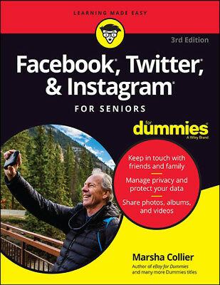 Facebook, Twitter, & Instagram For Seniors For Dummies, 3rd Edition-PDF Download