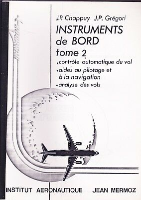 AVIATION  instruments de bord tome 2 Chappuy - Gregori  institut jean Mermoz