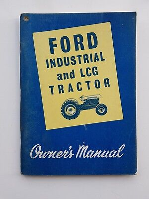 Ford Series 2000 & 4000 Industrial & Lcg Tractor Operators Manual