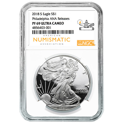 2018-S Proof $1 American Silver Eagle NGC PF69UC Philadelphia ANA Releases Label