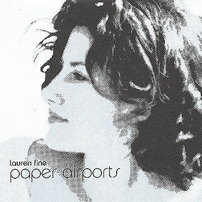 Lauren Fine-Paper Airports  CD 2004  BRAND NEW / FACTORY SEALED / FREE SHIPPING