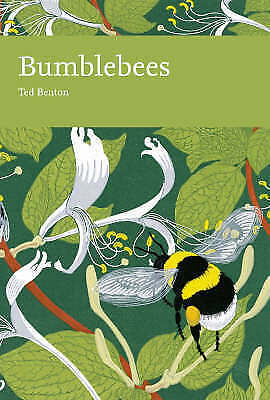 Collins New Naturalist Library (98) – Bumblebees, Benton, Ted, Excellent Book