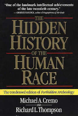 "The Hidden History of the Human Race The Condensed Edition of ""... 9780892133253"