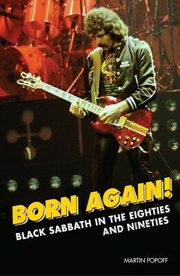 Born Again! Black Sabbath in the Eighties and Nineties by Martin Popoff (2019)