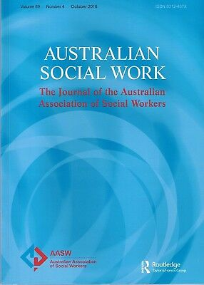 Journal Of The Australian Association Of Social Workers October 2016 FREE POST