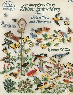 Ribbon Embroidery Encyclopedia Birds Butterflies Blossoms Patterns How To C73