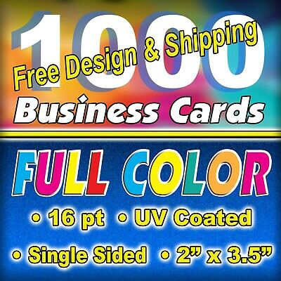 1000 16pt. High Gloss Full Color BC - SINGLE SIDED - FREE Design/Ship $ 23.00