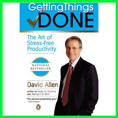 Getting Things Done The Art of Stress-Free (E-book) {PDF} ⚡Fast Delivery(10s)⚡