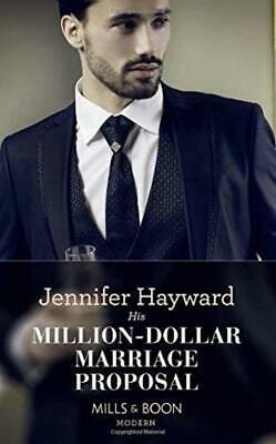 His Million-Dollar Marriage Proposal (The Powerful Di Fiore Tycoons, Book 2) by